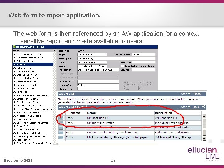 Web form to report application. The web form is then referenced by an AW