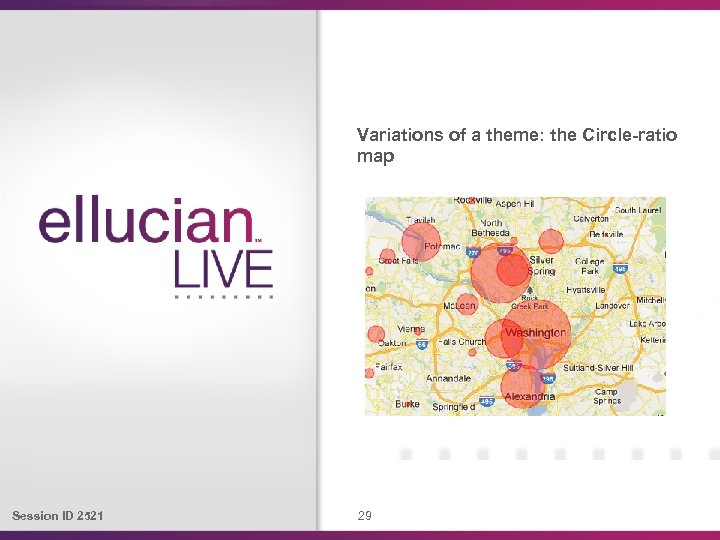 Variations of a theme: the Circle-ratio map Session ID 2521 29
