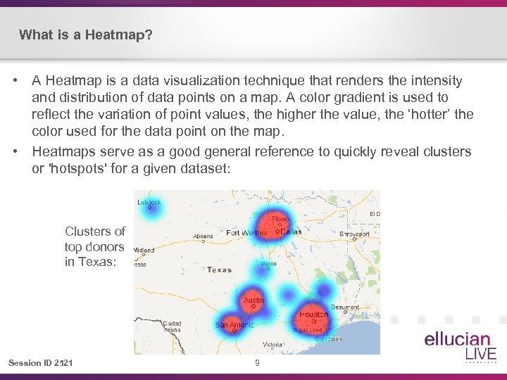 What is a Heatmap? • A Heatmap is a data visualization technique that renders