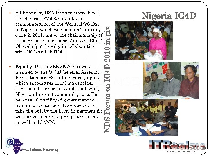 Additionally, DSA this year introduced Equally, Digital. SENSE Africa was inspired by the