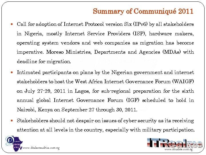 Summary of Communiqué 2011 Call for adoption of Internet Protocol version Six (IPv 6)