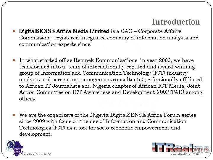 Introduction Digital. SENSE Africa Media Limited is a CAC – Corporate Affairs Commission -