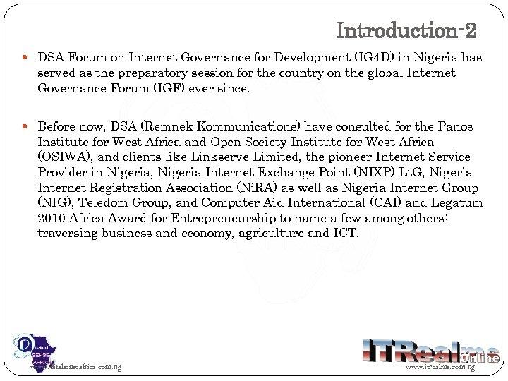 Introduction-2 DSA Forum on Internet Governance for Development (IG 4 D) in Nigeria has