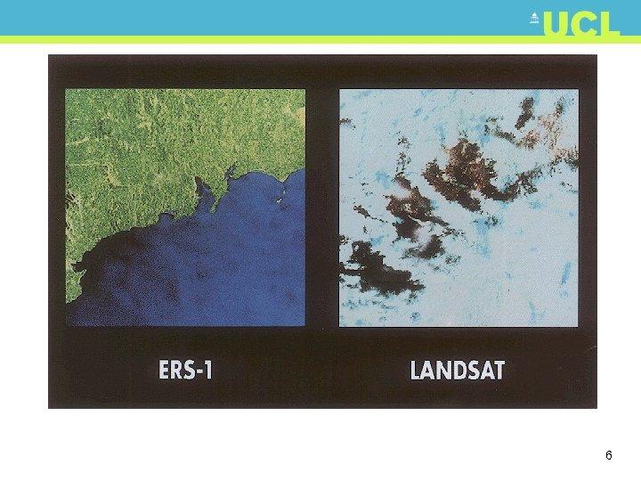 9/8/91 ERS-1 (11. 25 am), Landsat (10. 43 am) 6