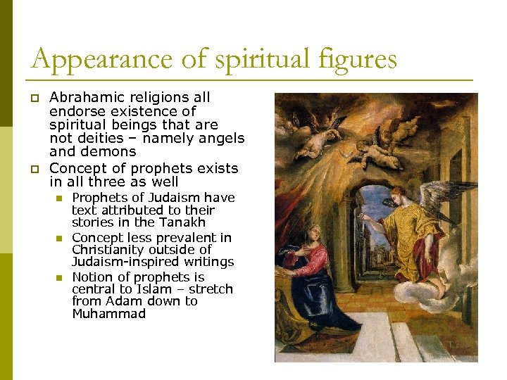 Appearance of spiritual figures p p Abrahamic religions all endorse existence of spiritual beings
