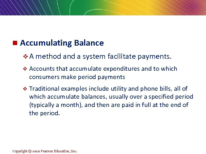 n Accumulating Balance v A method and a system facilitate payments. v Accounts that