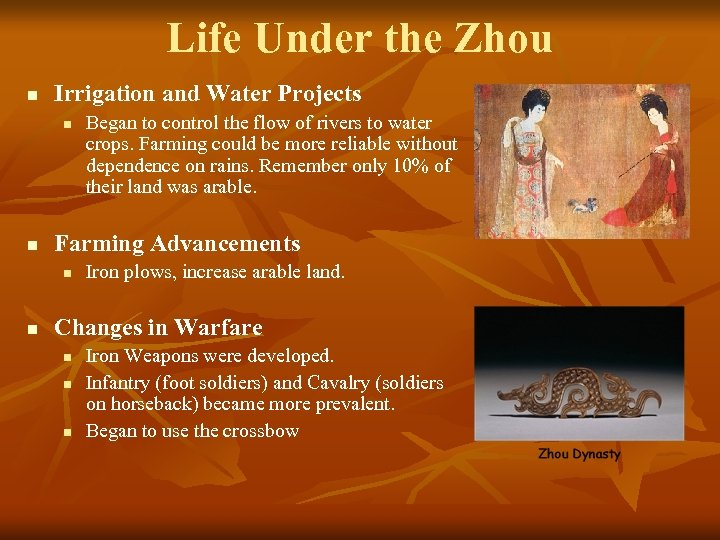 Life Under the Zhou n Irrigation and Water Projects n n Farming Advancements n