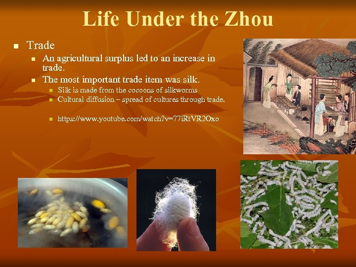 Life Under the Zhou n Trade n n An agricultural surplus led to an