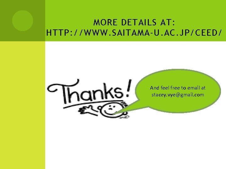 MORE DETAILS AT: HTTP: //WWW. SAITAMA-U. AC. JP/CEED/ And feel free to email at