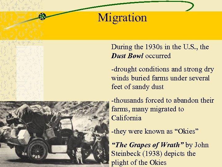 Migration During the 1930 s in the U. S. , the Dust Bowl occurred
