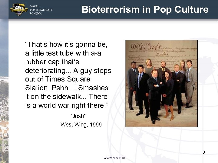 """Bioterrorism in Pop Culture """"That's how it's gonna be, a little test tube with"""
