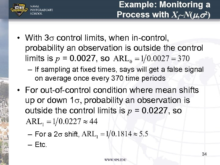 Example: Monitoring a Process with Xi~N(m, s 2) • With 3 s control limits,