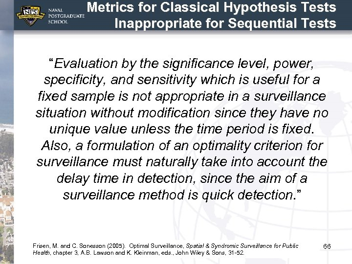 """Metrics for Classical Hypothesis Tests Inappropriate for Sequential Tests """"Evaluation by the significance level,"""