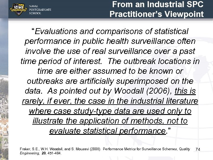 """From an Industrial SPC Practitioner's Viewpoint """"Evaluations and comparisons of statistical performance in public"""