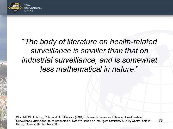 """""""The body of literature on health-related surveillance is smaller than that on industrial surveillance,"""