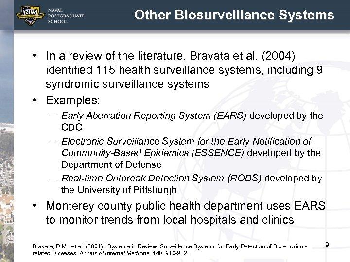 Other Biosurveillance Systems • In a review of the literature, Bravata et al. (2004)