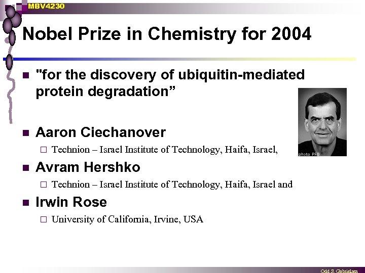 MBV 4230 Nobel Prize in Chemistry for 2004 n