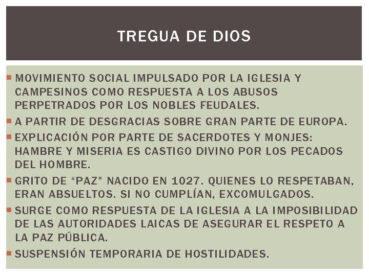 TREGUA DE DIOS MOVIMIENTO SOCIAL IMPULSADO POR LA IGLESIA Y CAMPESINOS COMO RESPUESTA A