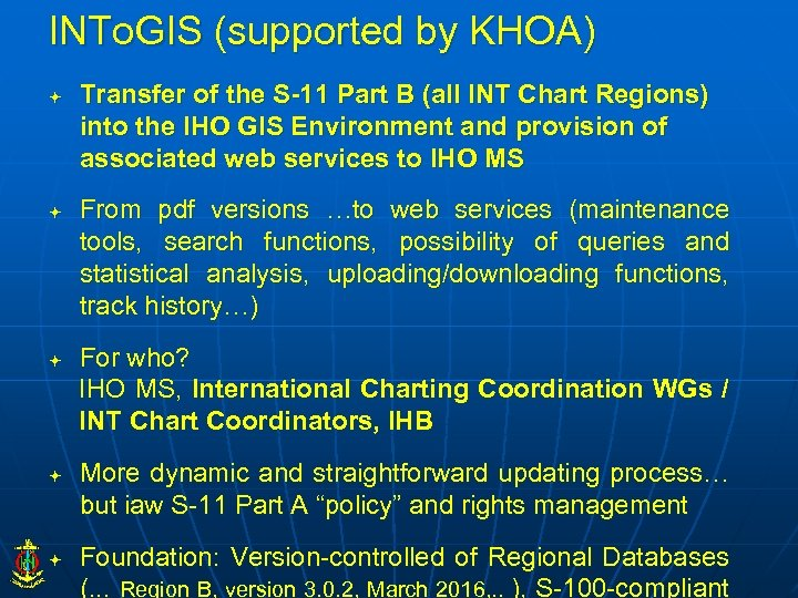 INTo. GIS (supported by KHOA) Transfer of the S-11 Part B (all INT Chart