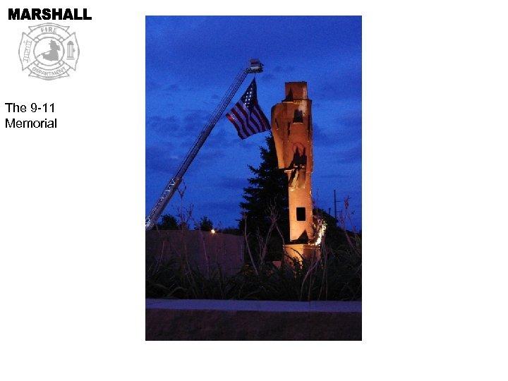 The 9 -11 Memorial
