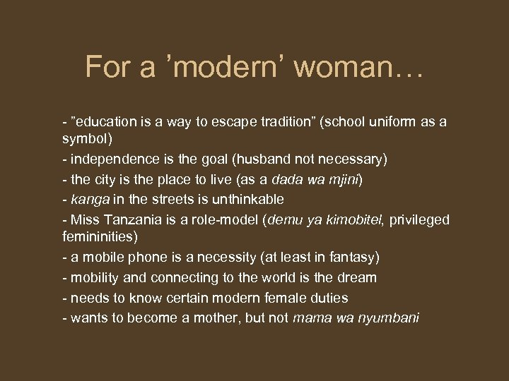 """For a 'modern' woman… - """"education is a way to escape tradition"""" (school uniform"""