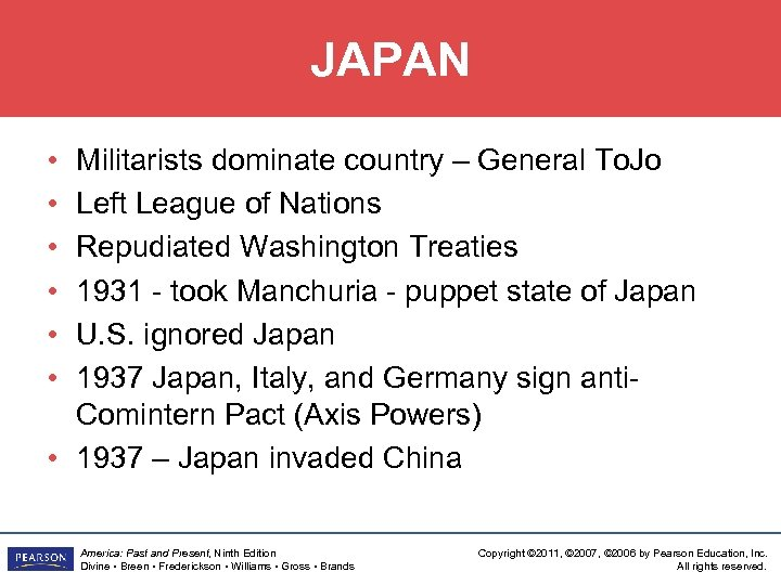 JAPAN • • • Militarists dominate country – General To. Jo Left League of