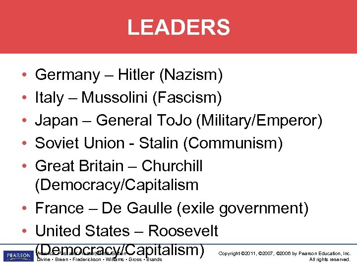 LEADERS Germany – Hitler (Nazism) Italy – Mussolini (Fascism) Japan – General To. Jo