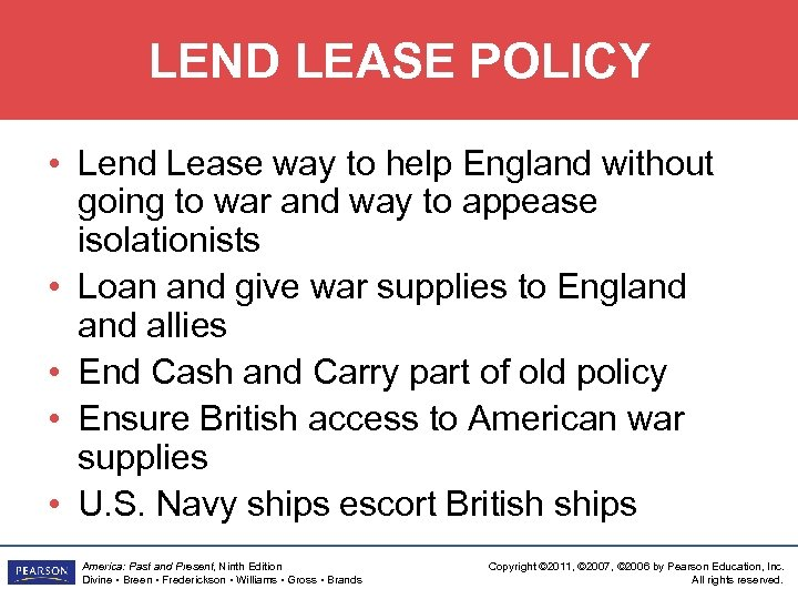 LEND LEASE POLICY • Lend Lease way to help England without going to war