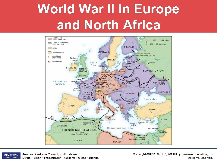 World War II in Europe and North Africa America: Past and Present, Ninth Edition