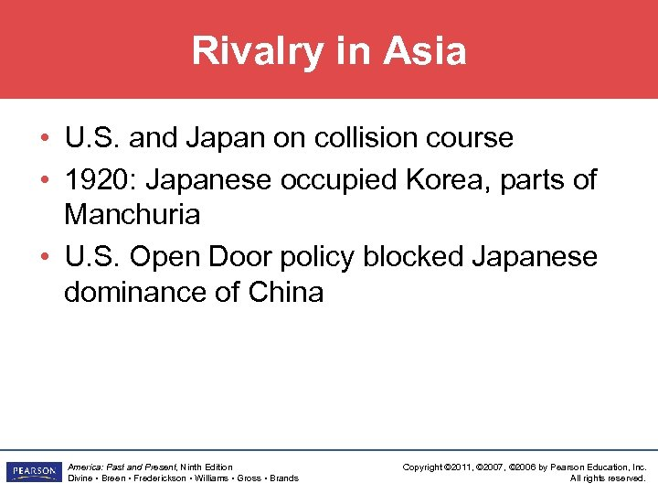 Rivalry in Asia • U. S. and Japan on collision course • 1920: Japanese