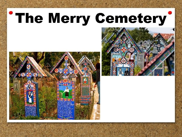 The Merry Cemetery