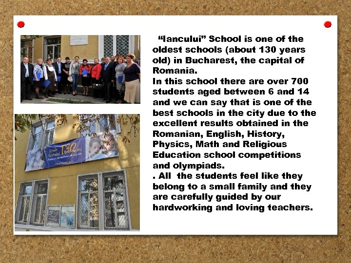 """Iancului"" School is one of the oldest schools (about 130 years old) in Bucharest,"