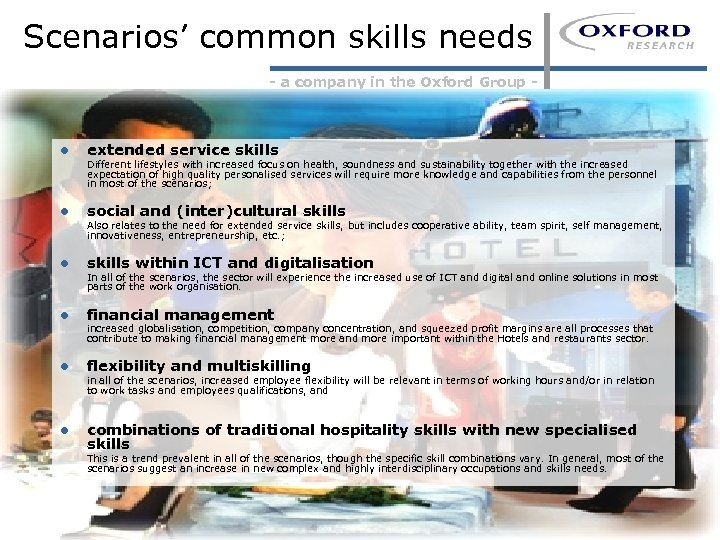 Scenarios' common skills needs - a company in the Oxford Group - l extended