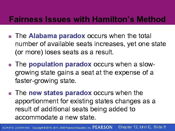Fairness Issues with Hamilton's Method n n n The Alabama paradox occurs when the