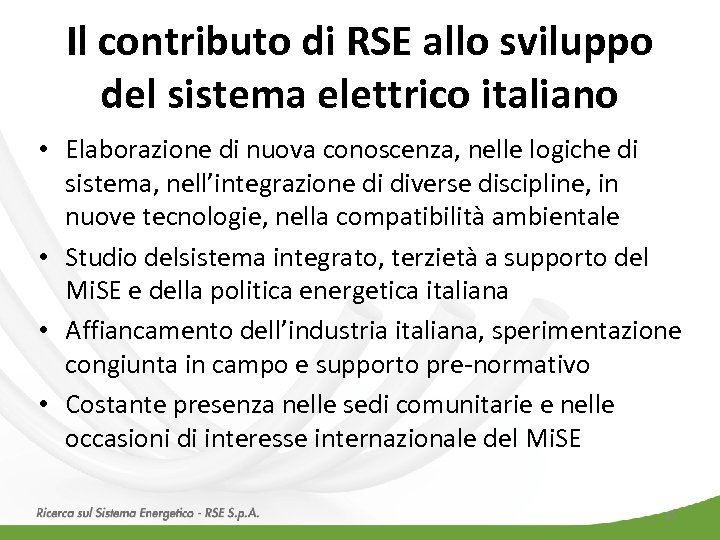Il contributo di RSE allo sviluppo del sistema elettrico italiano • Elaborazione di nuova