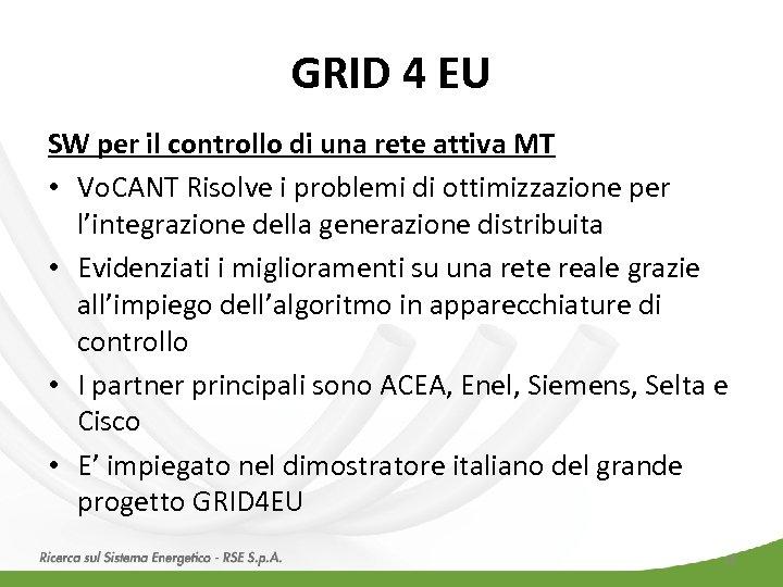 GRID 4 EU SW per il controllo di una rete attiva MT • Vo.