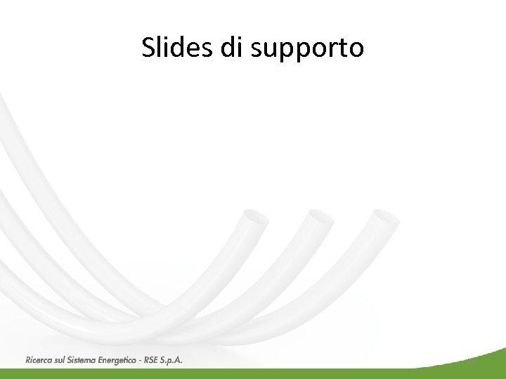 Slides di supporto 24