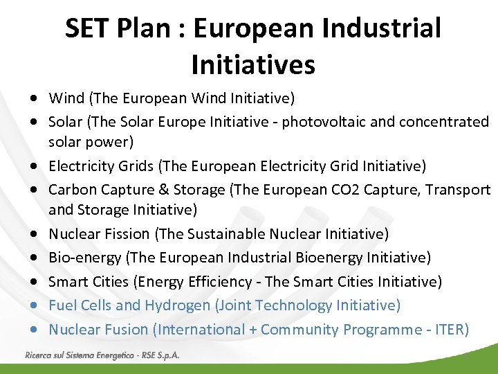 SET Plan : European Industrial Initiatives · Wind (The European Wind Initiative) · Solar