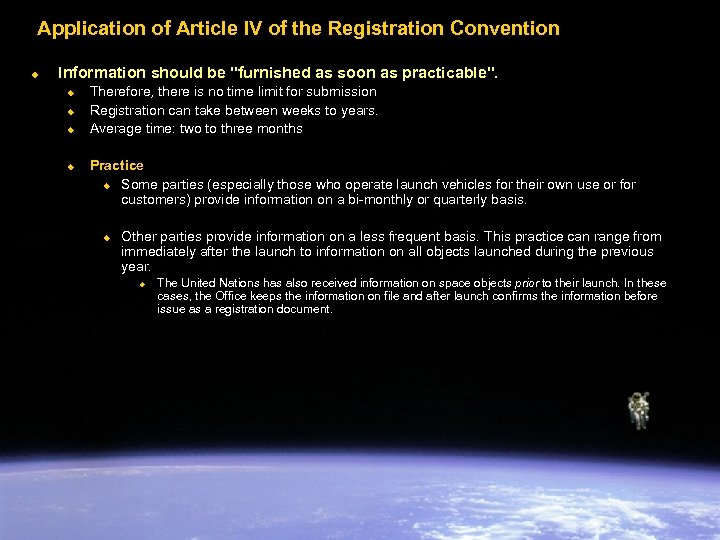 Application of Article IV of the Registration Convention u Information should be