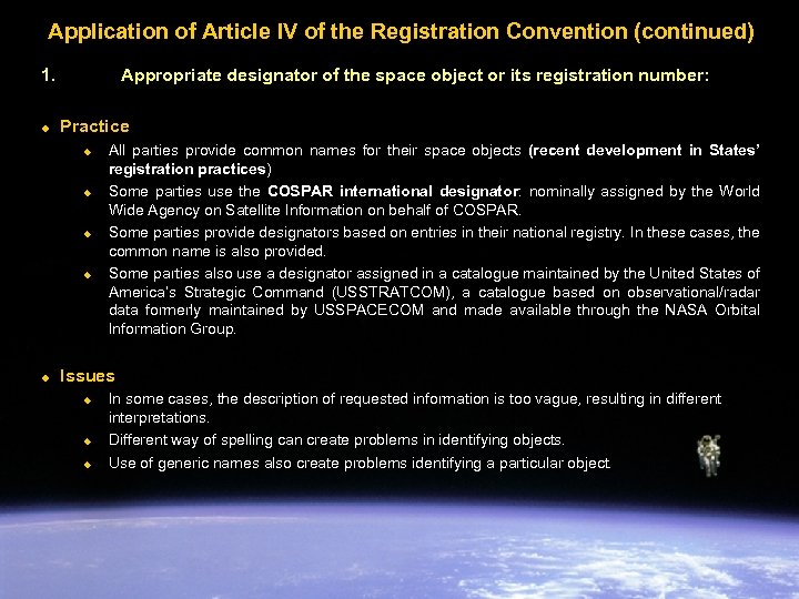 Application of Article IV of the Registration Convention (continued) 1. u Appropriate designator of