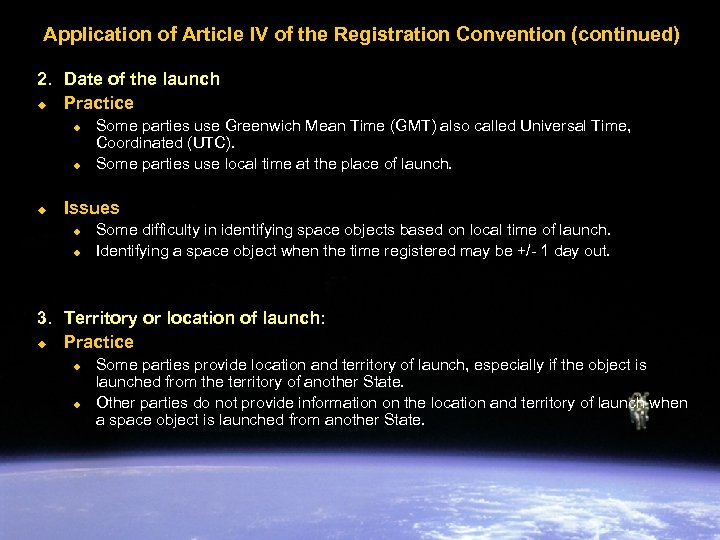 Application of Article IV of the Registration Convention (continued) 2. Date of the launch