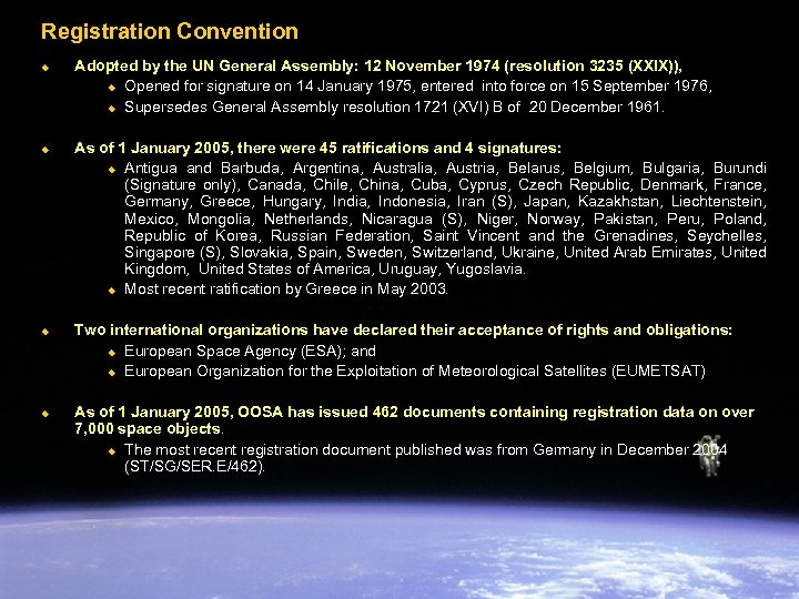 Registration Convention u u Adopted by the UN General Assembly: 12 November 1974 (resolution
