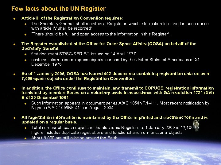 Few facts about the UN Register u u u Article III of the Registration