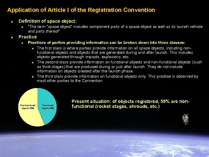 Application of Article I of the Registration Convention u Definition of space object: u