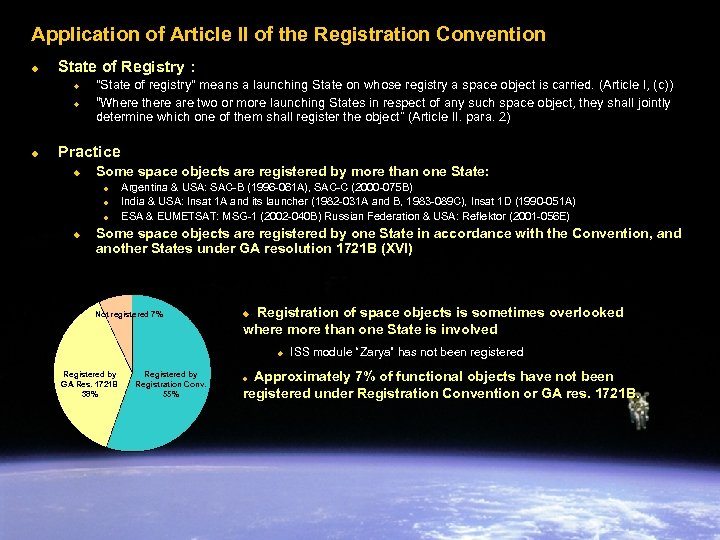 Application of Article II of the Registration Convention u State of Registry : u