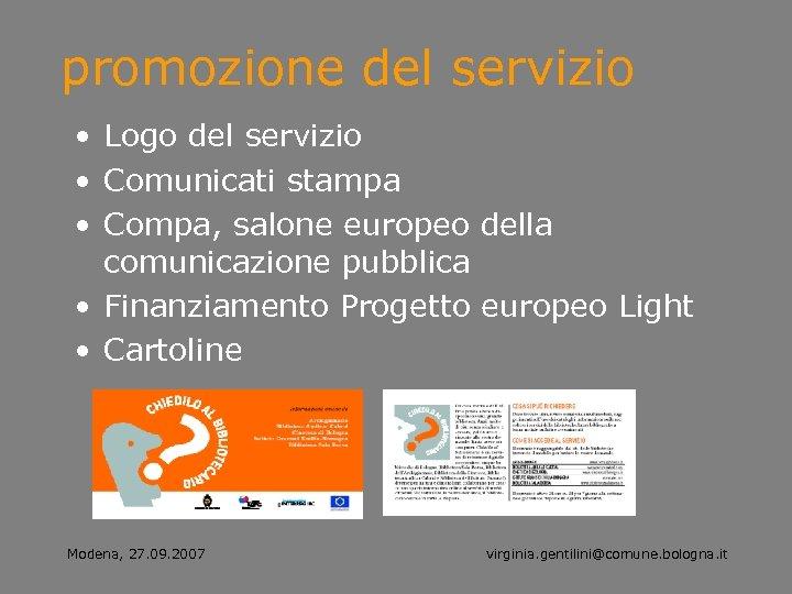 promozione del servizio • Logo del servizio • Comunicati stampa • Compa, salone europeo