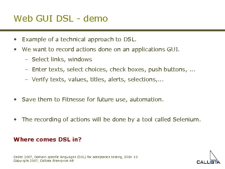 Web GUI DSL - demo • Example of a technical approach to DSL. •