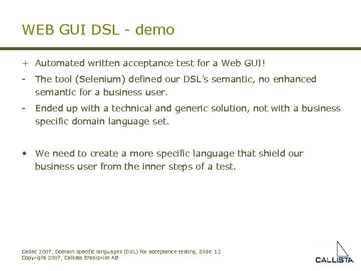 WEB GUI DSL - demo + Automated written acceptance test for a Web GUI!