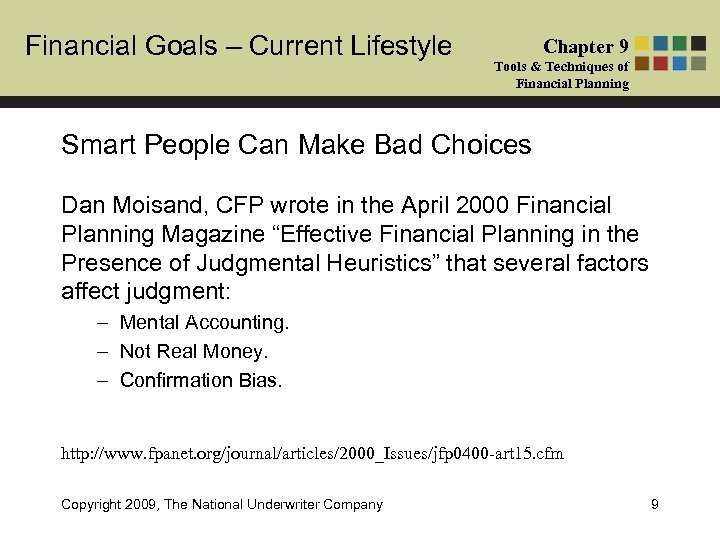 Financial Goals – Current Lifestyle Chapter 9 Tools & Techniques of Financial Planning Smart