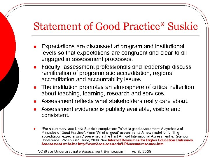 Statement of Good Practice* Suskie l l l Expectations are discussed at program and